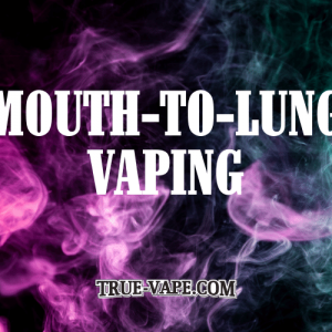 Mouth-to-lung vaping - what is it?